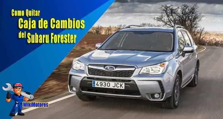 Como Quitar la Caja de Cambios del Subaru Forester 1